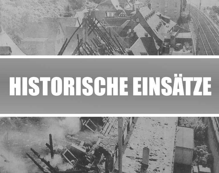 Historische Einsätze